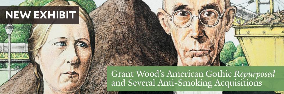 New Exhibit - Grant Wood's American Gothic repurposed
