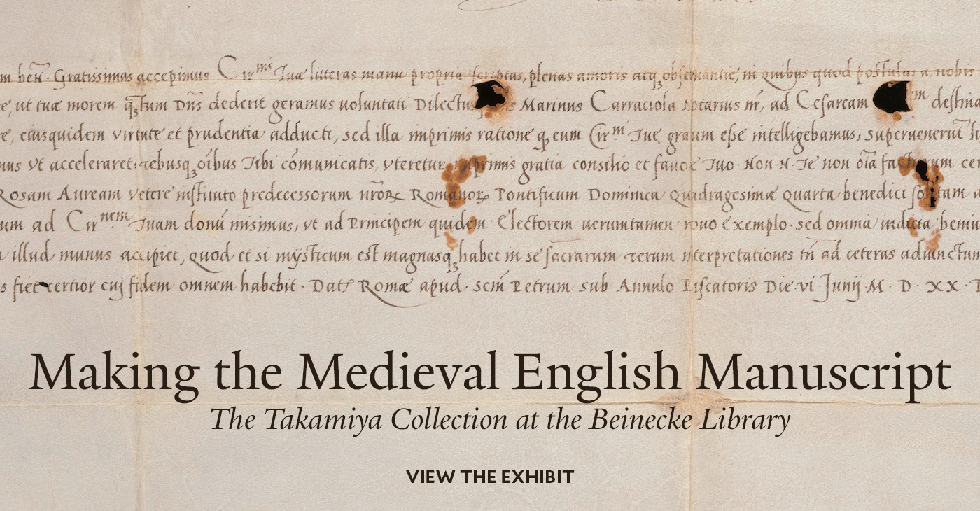 Making the Medieval English Manuscript: The Takamiya Collection at the Beinecke Library