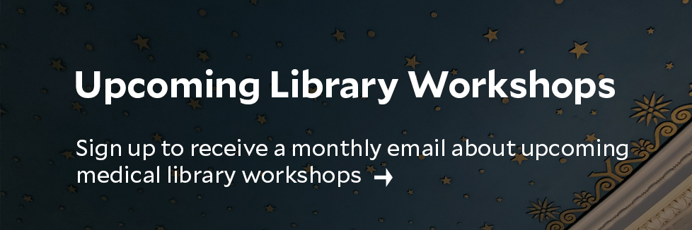 Monthly medical library workshops email subscription