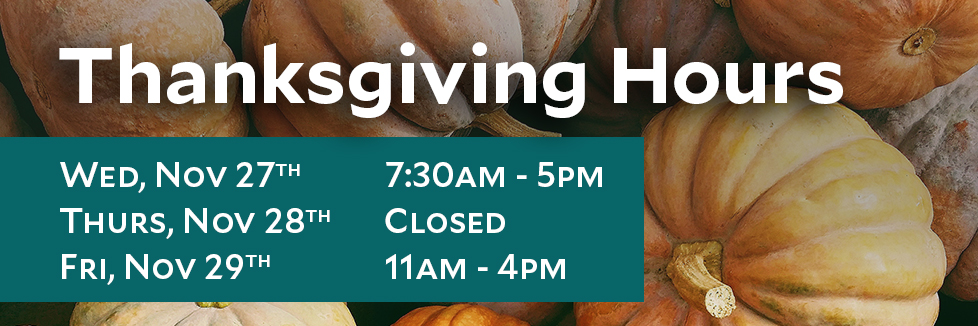 Hours for Thanksgiving 2019